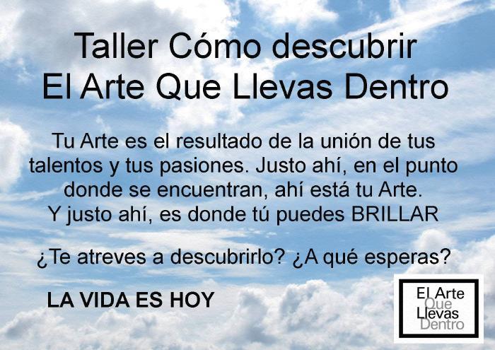 CARTEL TALLER COMO DESCUBRIR EL ARTE QUE LLEVAS DENTRO